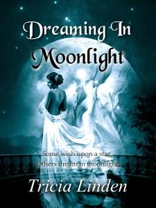 Dreaming In Moonlight