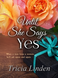 Until She Says Yes-300dpi-3125x4167