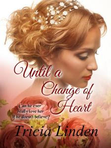 Jules Vanderzeit gilded age novel, Until a Change of Heart